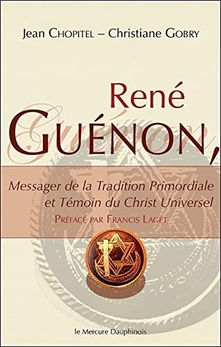 René Guénon - Messager de la Tradition Primordiale