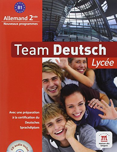 Team deutsch lycée seconde livre élève (+ CD audio)