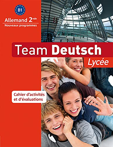 Team Deutsch Lycée Allemand 2nd B1