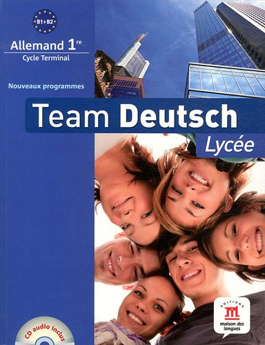 Team Deutsch Lycée 1re