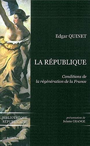 La République : Conditions de la régénération de la France