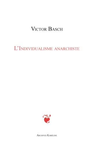 L'Individualisme anarchiste