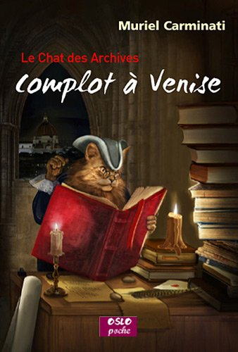 Complot à Venise le chat des archives