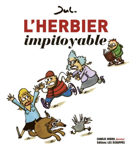 L'herbier impitoyable