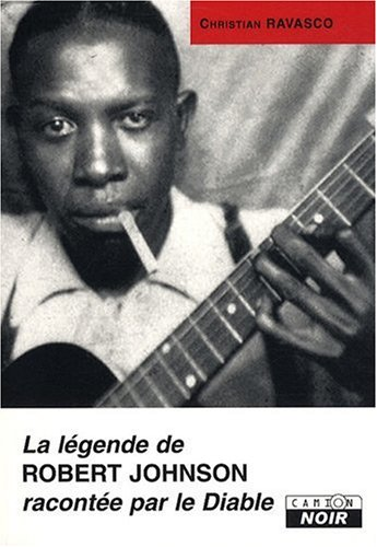 La légende de Robert Johnson