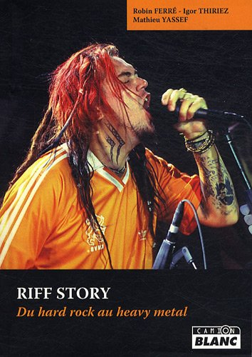 RIFF STORY Du hard rock au heavy metal