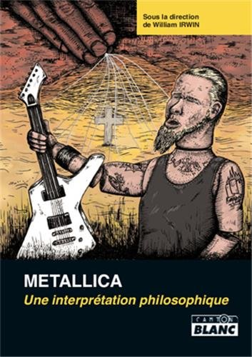 METALLICA Une interprétation philosophique