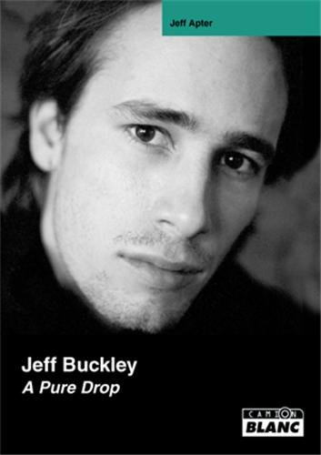 JEFF BUCKLEY A pure drop