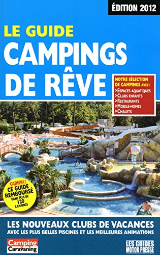 Guide campings de rêve 2012