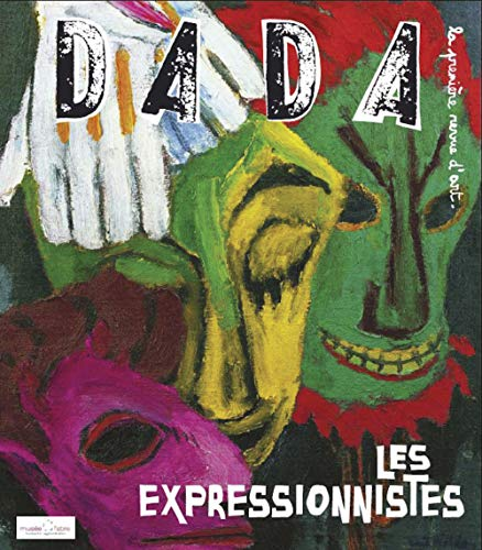 Les expressionnistes (Revue Dada n°144)