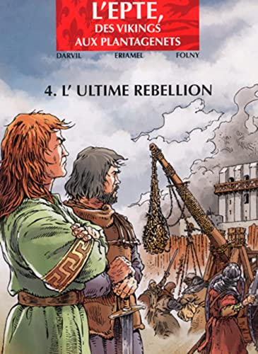 Epte T04 L'ultime rebellion
