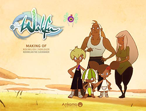 Making of Wakfu : Noximilien l'horloger