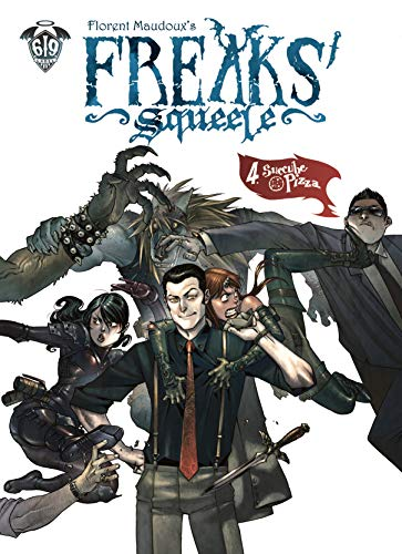 Freaks Squeele, Tome 4