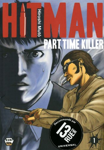 Hitman Part Time Killer, Tome 1 :