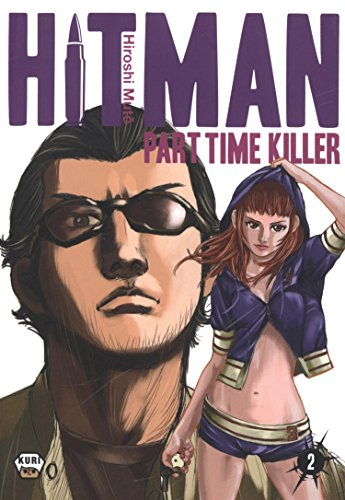 Hitman Part Time Killer, Tome 2 :