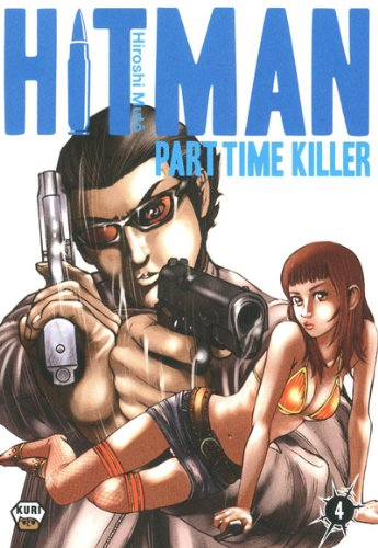 Hitman Part Time Killer, Tome 4 :