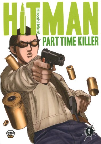 Hitman Part Time Killer, Tome 5 :
