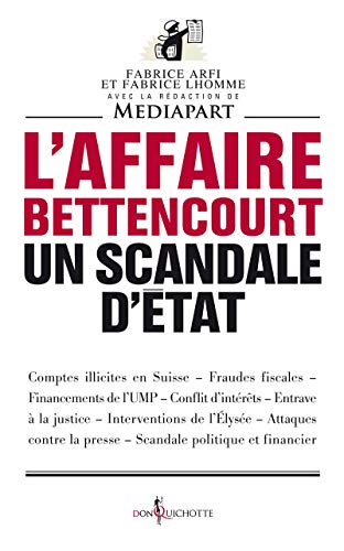 L'affaire Bettencourt, un scandale d'état