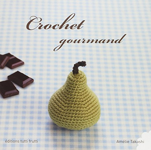 Crochet gourmand