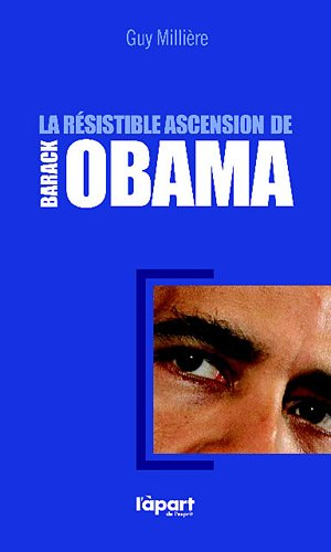 La résistible ascension de Barak Obama