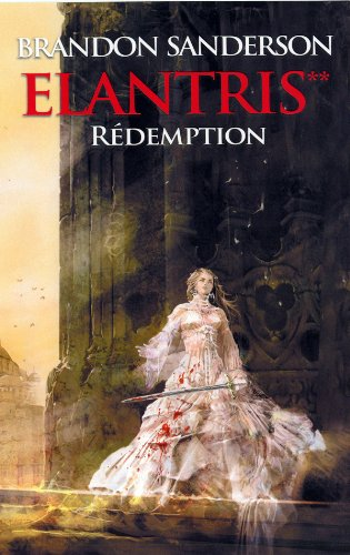 Elantris, Tome 2 : Rédemption