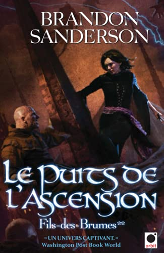 Le Puits de l'ascension, (Fils-des-Brumes**)
