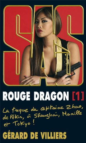 Rouge dragon, Tome 1