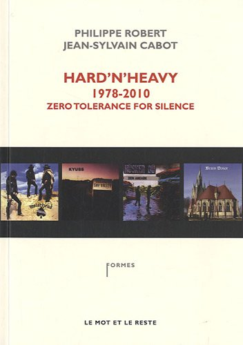 Hard'n'Heavy, 1978-2010, Zero Tolerance For Silence