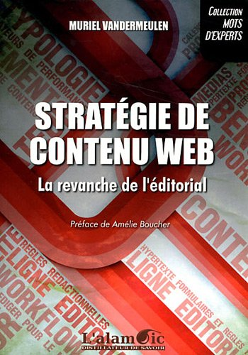 Strategie de Contenu Web - la Revanche de l'Editorial