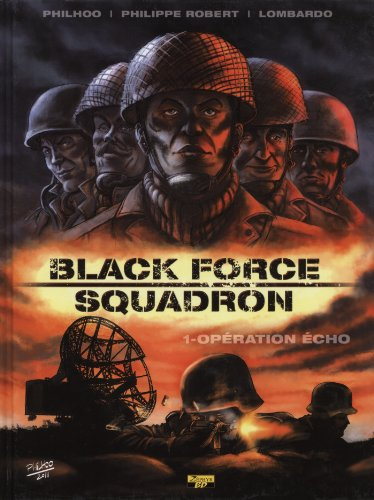 Black Force Squadron, Tome 1