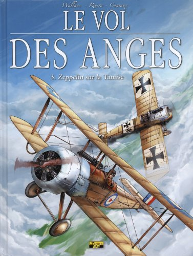 Le vol des anges, Tome 3