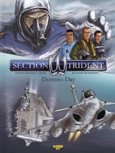 Section trident, Tome 1 : Domino Day