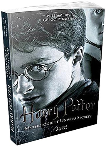 Harry Potter : Mythologie et univers secrets
