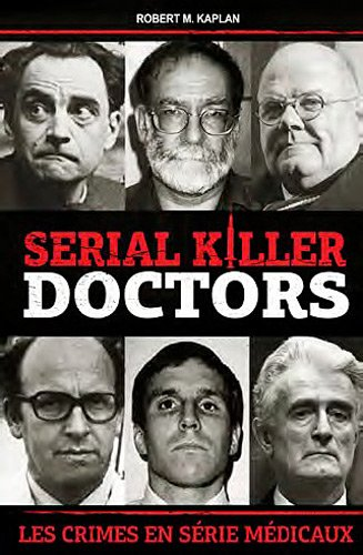 Serial killer doctors : Les crimes en série médicaux