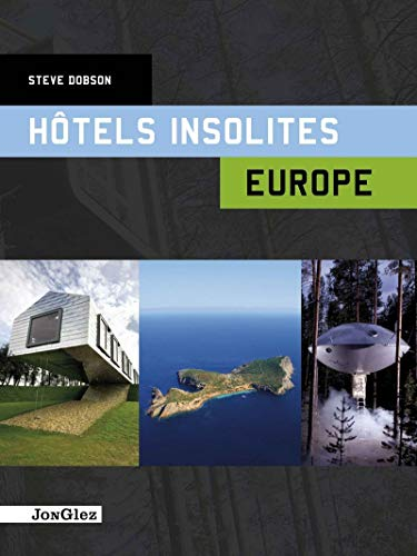 Hotels insolites Europe