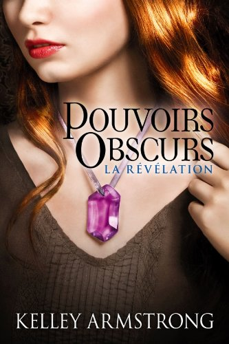 Pouvoirs Obscurs, Tome 3