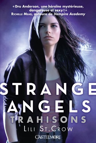 Strange Angels T2 : Trahisons