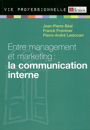 Entre management et marketing : la communication interne