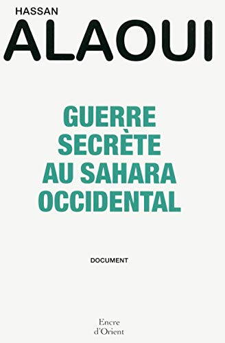 Guerre secrète au Sahara Occidental