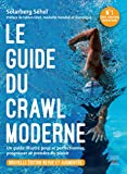 Le guide du crawl moderne |