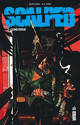 Scalped, tome 2 : Casino boogie