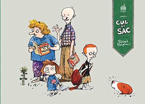 Cul de sac. 2 / Richard Thompson ; traduction, Christophe Gouveia Roberto et Pierre Borgnet.