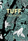 Tuff | Beatty, Paul (1962-....). Auteur