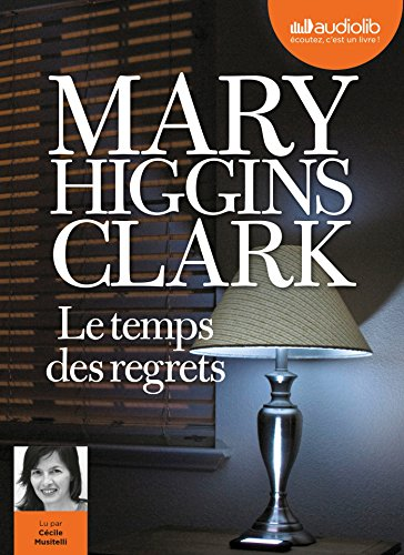 Le temps des regrets [enregistrement sonore]