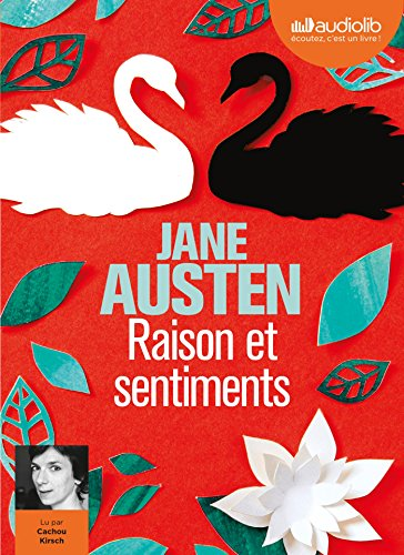 Raison et sentiments [enregistrement sonore]