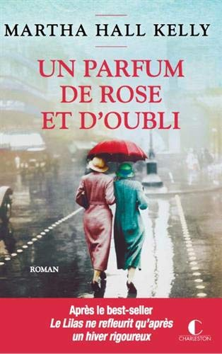 Un parfum de rose et d'oubli | Kelly, Martha Hall
