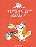 Retour du chat assassin (Le) |