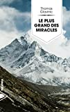 Le plus grand des miracles | Glavinic, Thomas