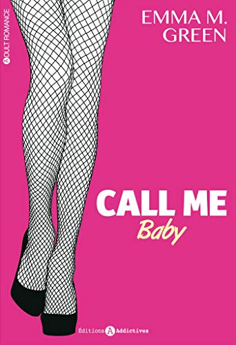 Call me baby / Emma M. Green.