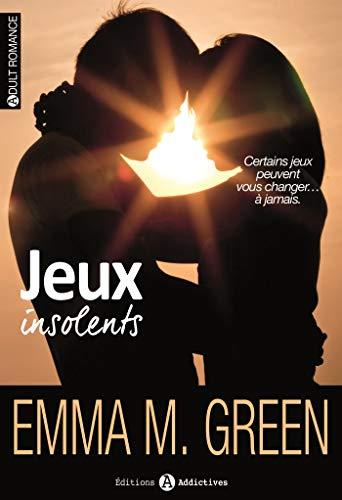 Jeux insolents / Emma M. Green.